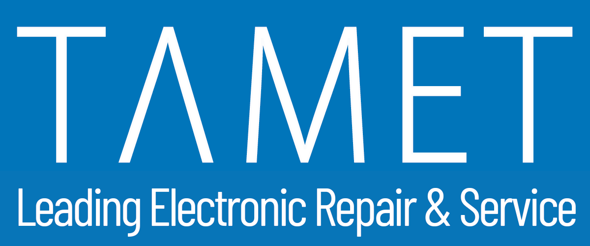 TAMET, leading electronic repair & service
